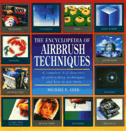 The Encyclopedia of Airbrush Techniques - Free Download